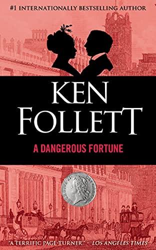 A Dangerous Fortune (Compact Disc): Ken Follett