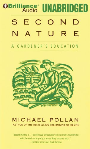 Second Nature: A Gardener's Education (1469240777) by Michael Pollan