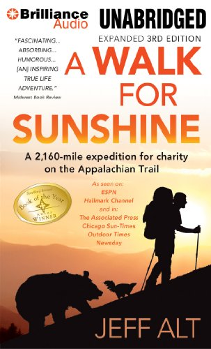 9781469240985: A Walk for Sunshine: A 2,160-Mile Expedition For Charity on the Appalachian Trail