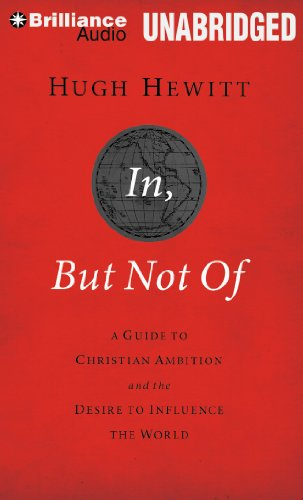 9781469241135: In, But Not Of: A Guide to Christian Ambition and the Desire to Influence the World