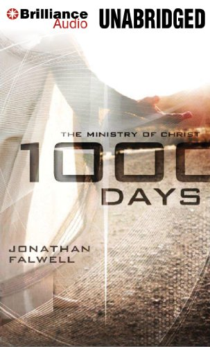 1000 Days: The Ministry of Christ: Falwell, Jonathan
