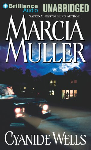 Cyanide Wells: Muller, Marcia/ Burr,