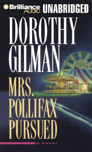 Mrs. Pollifax Pursued: Gilman, Dorothy