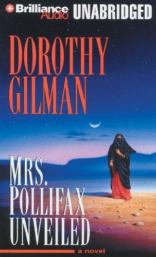 Mrs. Pollifax Unveiled: Gilman, Dorothy