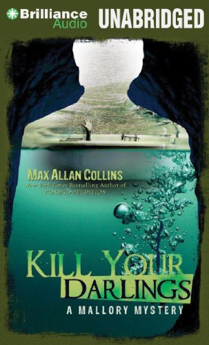 Kill Your Darlings: Collins, Max Allan