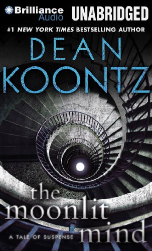 The Moonlit Mind: A Tale of Suspense: Koontz, Dean