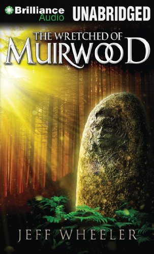 9781469250991: The Wretched of Muirwood (Legends of Muirwood)
