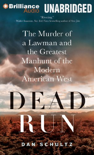 9781469251233: Dead Run: The Murder of a Lawman and the Greatest Manhunt of the Modern American West