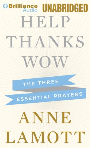 9781469252193: Help, Thanks, Wow: The Three Essential Prayers