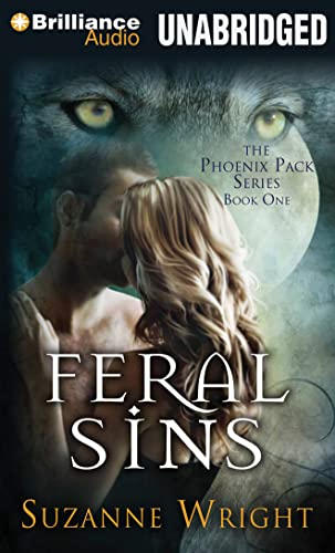 Feral Sins (Phoenix Pack): Wright, Suzanne