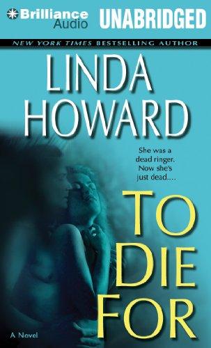 To Die For: Linda Howard