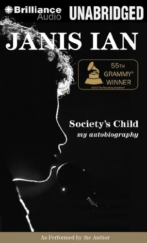 Society's Child: My Autobiography: Ian, Janis