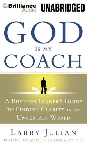 9781469257679: God is My Coach: A Business Leader's Guide to Finding Clarity in an Uncertain World