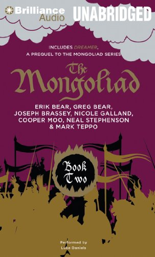 The Mongoliad: Book Two Collector's Edition (The Mongoliad Cycle) (9781469258126) by Neal Stephenson; Erik Bear; Greg Bear; Joseph Brassey; Nicole Galland; Cooper Moo; Mark Teppo; Mike Grell