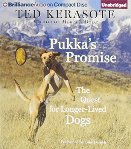 9781469258775: Pukka's Promise: The Quest for Longer-Lived Dogs