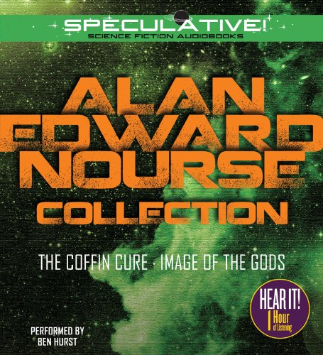 Alan Edward Nourse Collection: The Coffin Cure, Image of the Gods: Nourse, Alan Edward