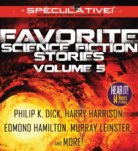 Favorite Science Fiction Stories, Volume 5: Dick, Philip K.; Leinster, Murray; Laumer, Keith