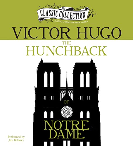 The Hunchback of Notre Dame (Classic Collection (Brilliance Audio)): Hugo, Victor