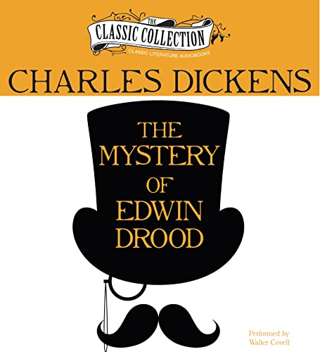 The Mystery of Edwin Drood (Classic Collection): Dickens, Charles