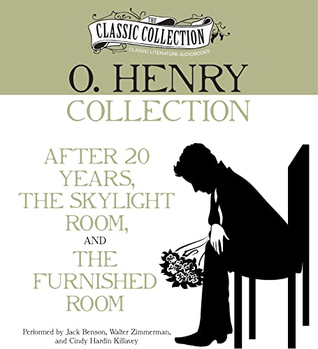 O. Henry Collection: After 20 Years, The Skylight Room, The Furnished Room (Classic Collection (Brilliance Audio)) (9781469259895) by O. Henry