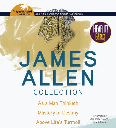 9781469260501: James Allen Collection: As a Man Thinketh, The Mastery of Destiny, Above Life's Turmoil