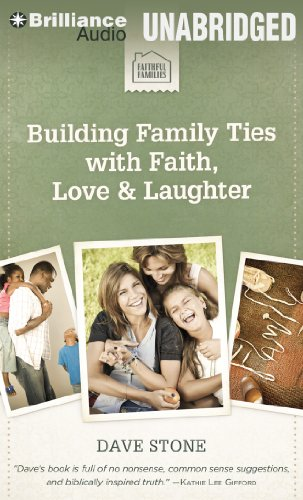 9781469262406: Building Family Ties with Faith, Love & Laughter