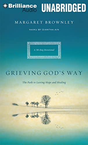 9781469262994: Grieving God's Way: The Path to Lasting Hope and Healing