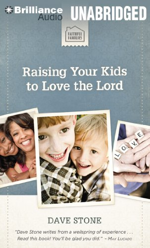 9781469264714: Raising Your Kids to Love the Lord