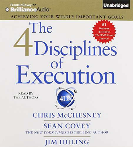 9781469265209: The 4 Disciplines of Execution: Achieving Your Wildly Important Goals
