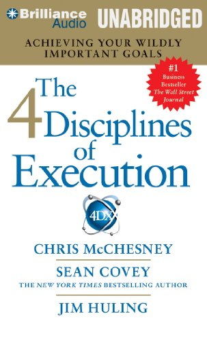 9781469265223: The 4 Disciplines of Execution: Achieving Your Wildly Important Goals