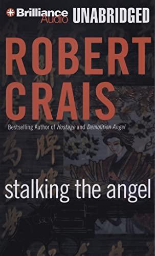 Stalking the Angel (Elvis Cole/Joe Pike Novels): Crais, Robert