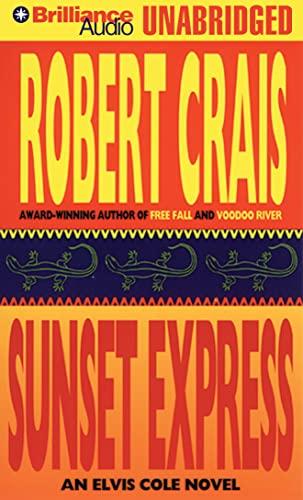 9781469265759: Sunset Express (Elvis Cole/Joe Pike Series)