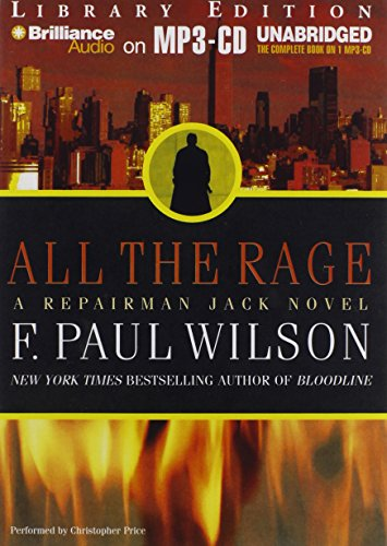 All the Rage: A Repairman Jack Novel; Library Edition: Wilson, F. Paul