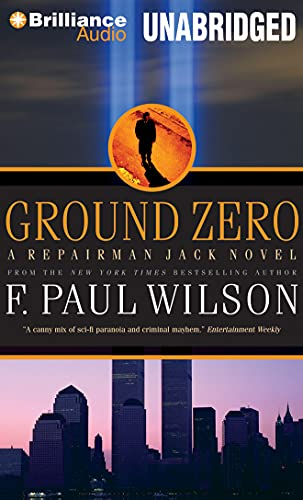 Ground Zero (Repairman Jack): Wilson, F. Paul