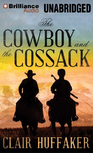 The Cowboy and the Cossack: Huffaker, Clair