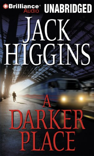 A Darker Place (Sean Dillon Series): Higgins, Jack