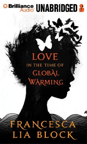 9781469270685: Love in the Time of Global Warming
