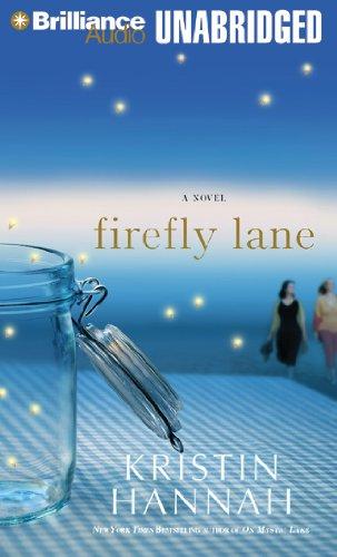 Firefly Lane: A Novel: Hannah, Kristin