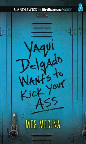 9781469274843: Yaqui Delgado Wants to Kick Your Ass