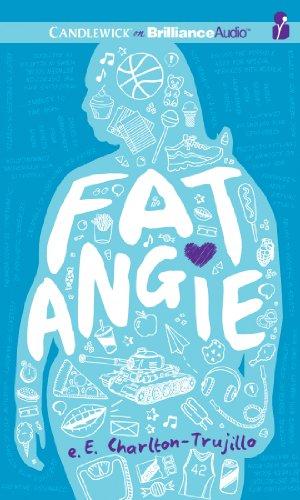 Fat Angie: Charlton-Trujillo, E. E.