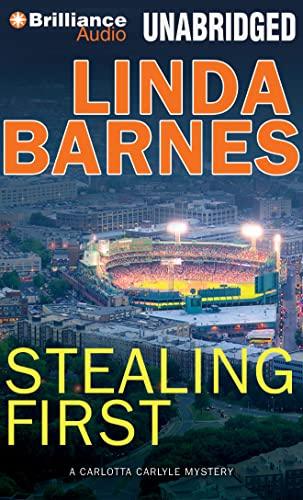 Stealing First: A Carlotta Carlyle Mystery: Barnes, Linda