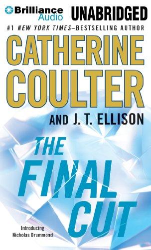 The Final Cut: Catherine Coulter, J T Ellison