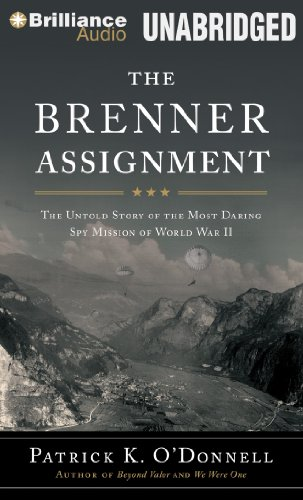 9781469280370: The Brenner Assignment: The Untold Story of the Most Daring Spy Mission of World War II