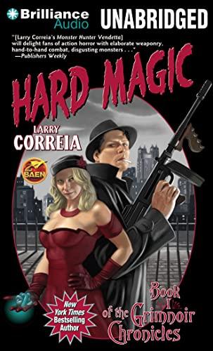 Hard Magic: Correia, Larry