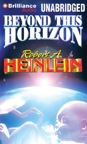 Beyond This Horizon: Robert A Heinlein