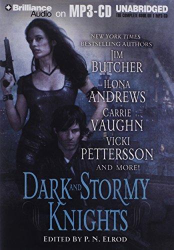 Dark and Stormy Knights: Elrod, P. N.