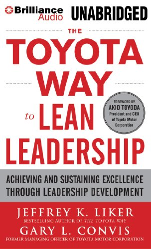9781469281476: The Toyota Way to Lean Leadership: Achieving and Sustaining Excellence Through Leadership Development