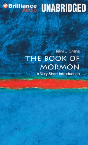 The Book of Mormon: A Very Short Introduction (Very Short Introductions): Givens, Terryl L.