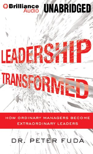 9781469283159: Leadership Transformed: How Ordinary Managers Become Extraordinary Leaders