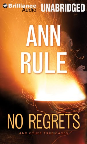 9781469284873: No Regrets: And Other True Cases (Ann Rule's Crime Files)